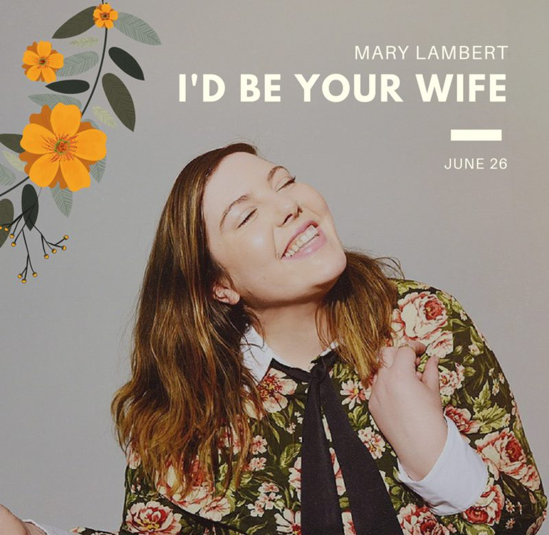 "Mary Lambert ""I'd Be Your Wife"" Video"
